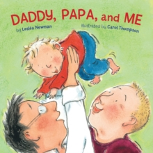 Daddy, Papa, and me - Newman, Leslea
