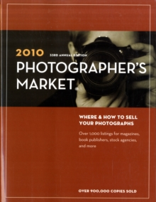 Image for 2010 photographer's market  : where & how to sell your photographs