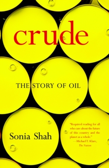 Image for Crude  : the story of oil