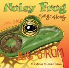 Image for Noisy Frog Sing-Along