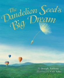 Image for The dandelion seed's big dream