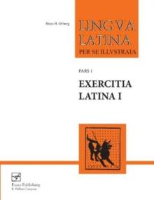 Image for Lingua Latina - Exercitia Latina I : Exercises for Familia Romana