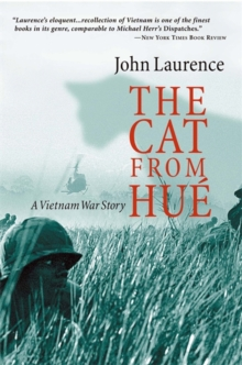 Image for The cat from Huâe  : a Vietnam war story