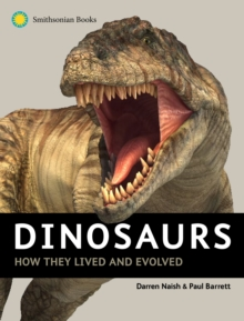 Image for Dinosaurs : How They Lived and Evolved