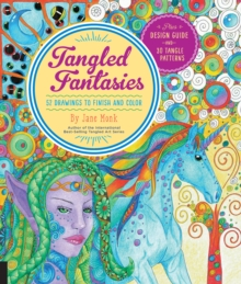 Image for Tangled Fantasies : 52 Drawings to Finish and Color