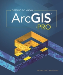 Image for Getting to know ArcGIS pro