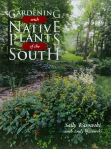 Image for Gardening with native plants of the South
