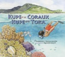 Image for Kupe et les Coraux / Kupe ke te Toka: Exploring a South Pacific Island Atoll