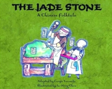 Image for Jade Stone, The : A Chinese Folktale