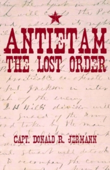 Image for Antietam  : the lost order