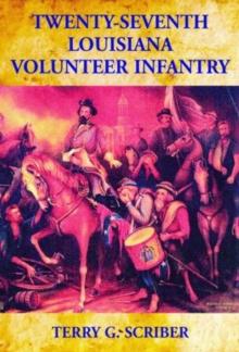 Image for Twenty-Seventh Louisiana Volunteer Infantry