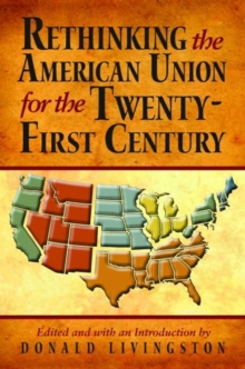 Image for Rethinking the American Union for the Twenty-First Century