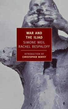 Image for War and the Iliad