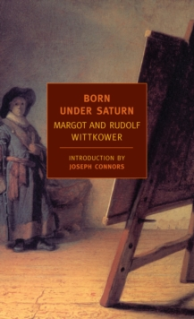 Image for Born under Saturn  : the character and conduct of artists