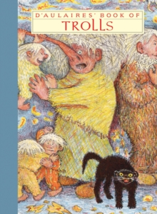 Image for D'Aulaires' book of trolls