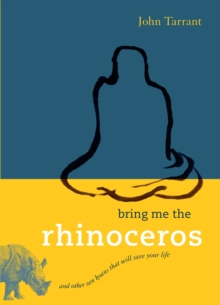 Image for Bring me the rhinoceros  : and other Zen koans that will save your life