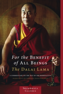 Image for For the benefit of all beings  : a commentary on The way of the Bodhisattva