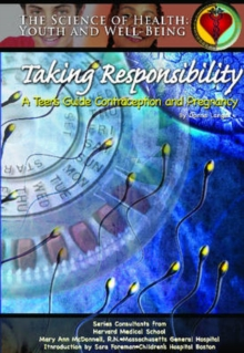 Image for Taking Responsibility : A Teen's Guide to Contraception and Pregnancy