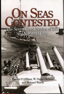Image for On seas contested  : the seven great navies of the Second World War