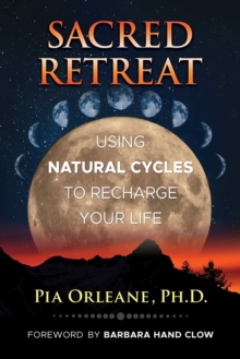 Image for Sacred retreat  : using natural cycles to recharge your life