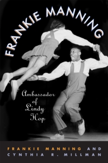 Image for Frankie Manning  : ambassador of lindy hop