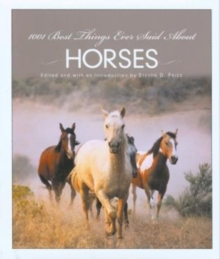 Image for 1001 best things ever said about horses