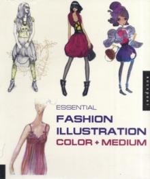 Image for Essential fashion illustration color + medium