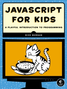 Image for JavaScript for kids  : a playful introduction to programming