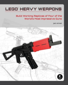 Image for LEGO heavy weapons  : build working replicas of four of the world's most impressive guns