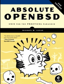 Image for Absolute OpenBSD  : UNIX for the practical paranoid