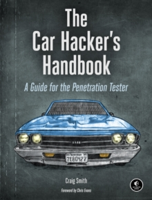 Image for The car hacker's handbook  : a guide for the penetration tester