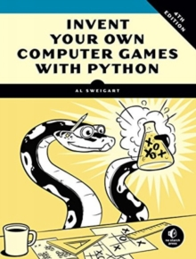 Image for Invent your own computer games with Python