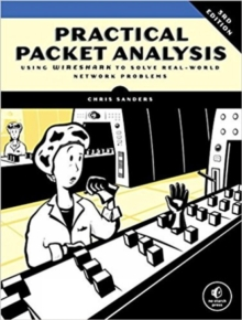 Image for Practical packet analysis  : using Wireshark to solve real-world network problems