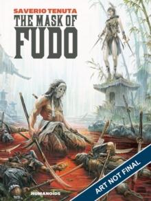 The mask of Fudo - Tenuta, Saverio