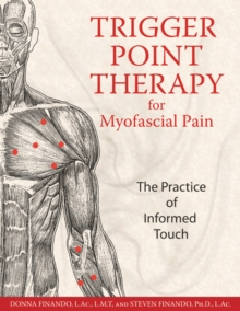 Image for Trigger Point Therapy for Myofascial Pain : The Practice of Informed Touch