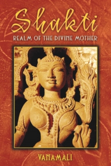 Image for Shakti : Realm of the Divine Mother