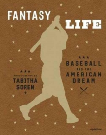 Image for Fantasy life  : baseball and the American dream