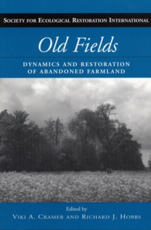 Image for Old Fields : Dynamics and Restoration of Abandoned Farmland