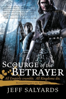 Image for Scourge of the Betrayer : Bloodsounder's Arc Book One