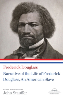 Image for Narrative of the life of Frederick Douglass  : an American slave