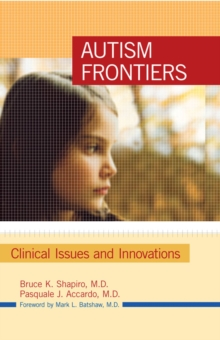Autism frontiers: clinical issues and innovations - Shapiro, Bruce