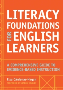 Image for Teaching English language learners  : the foundations of literacy