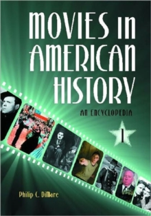 Image for Movies in American History [3 volumes] : An Encyclopedia