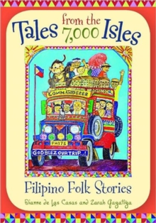Image for Tales from the 7,000 Isles : Filipino Folk Stories