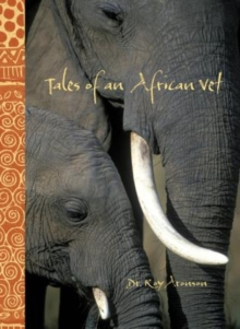 Image for Tales of an African Vet
