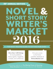 Image for Novel & short story writer's market 2016  : the most trusted guide to getting published