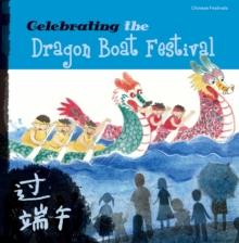 Image for Celebrating the dragon boat festival