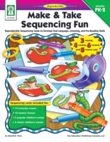 Image for Make & Take Sequencing Fun, Grades PK - 2: Reproducible Sequencing Cards to Develop Oral Language, Listening, and Pre-Reading Skills