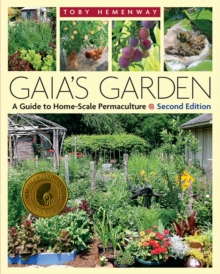 Image for Gaia's garden  : a guide to home-scale permaculture