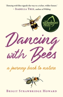 Image for Dancing with bees  : a journey back to nature